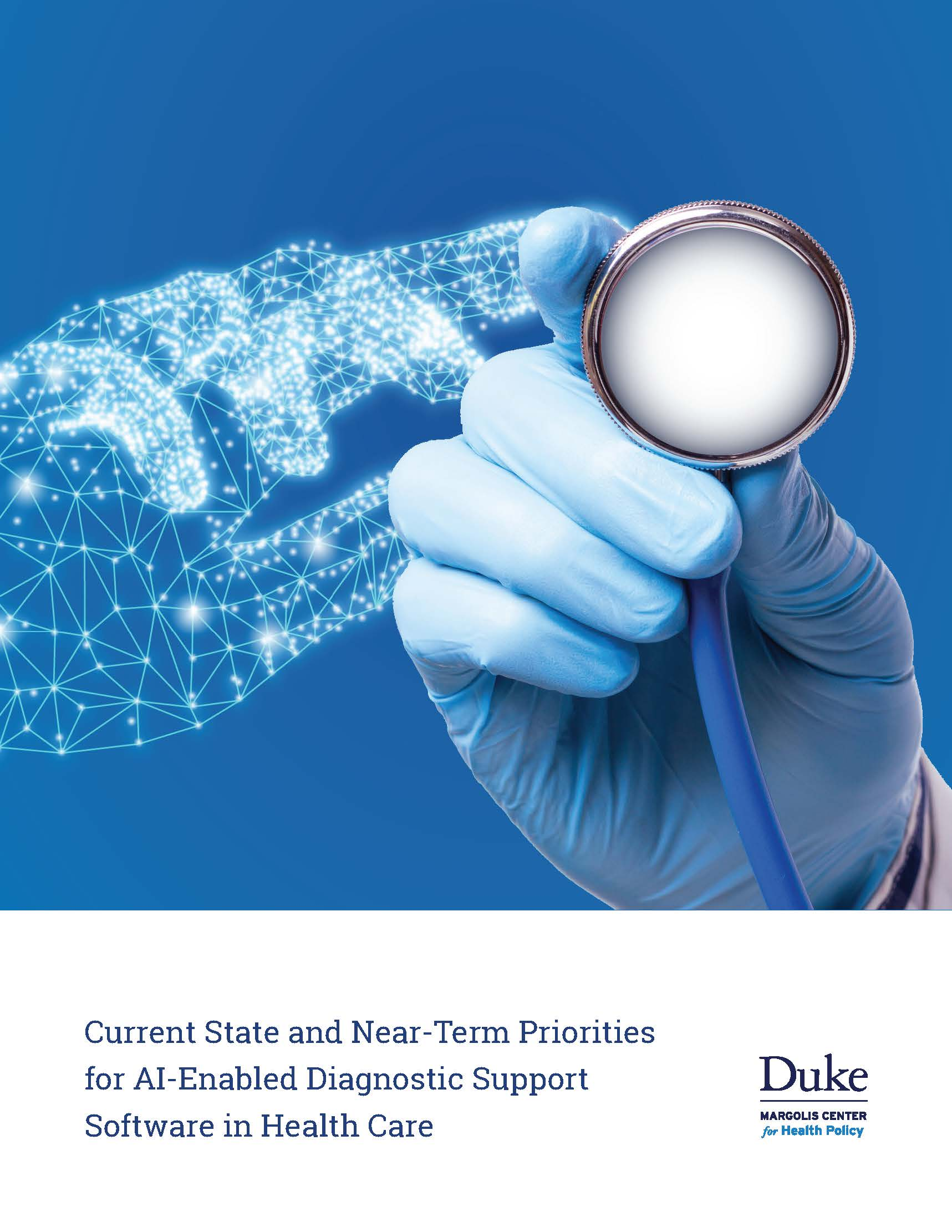 Current State and Near-Term Priorities for AI-Enabled Diagnostic Support Software in Health Care