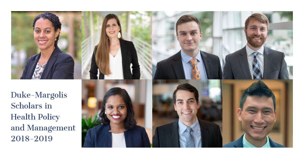 Duke-Margolis Scholars in Health Policy and Management 2018-2019