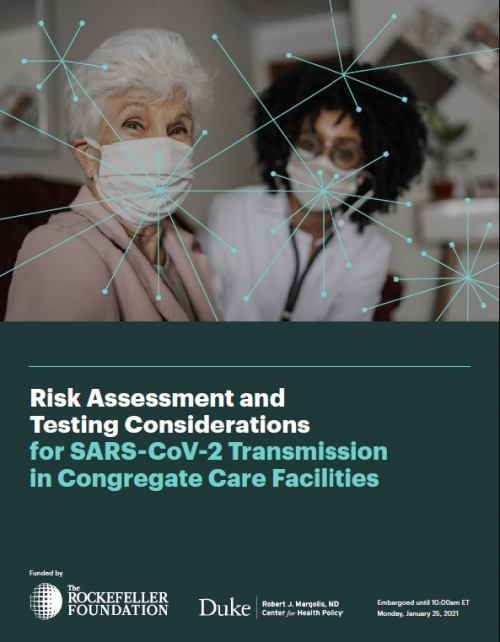 Risk Assessment and Testing Considerations for Reducing SARS-CoV-2 Transmission in Congregate Care Facilities Cover Image