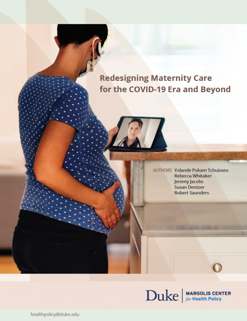 Redesigning Maternity Care for the COVID-19 Era and Beyond Cover