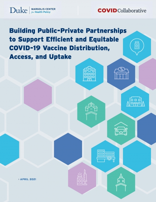 Building Public-Private Partnerships to Support Efficient and Equitable COVID-19 Vaccine Distribution, Access, and Uptake