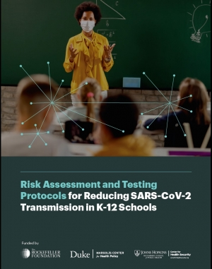 Risk Assessment and Testing Protocols for Reducing SARS-CoV-2 Transmission in K-12 Schools